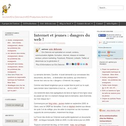 Internet et jeunes : dangers du web ! - Les z'ed