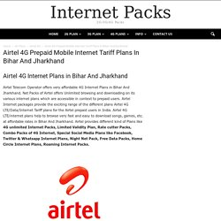 Airtel 4G Internet Plans in Bihar & Jharkhand,Prepaid Mobile Net Packs Tariff