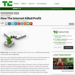 How The Internet Killed Profit