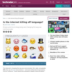 Is the internet killing off language?