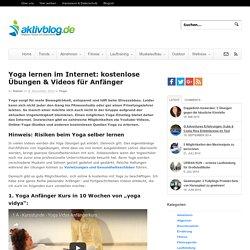 Yoga lernen im Internet: kostenlose Übungen & Videos für Anfänger - Aktivblog