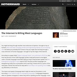 The Internet Is Killing Most Languages