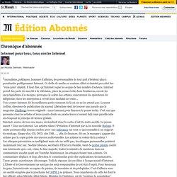 Internet pour tous, tous contre Internet - LeMonde.fr