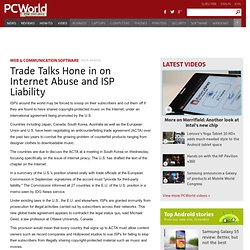 Trade Talks Hone in on Internet Abuse and ISP Liability - PC Wor