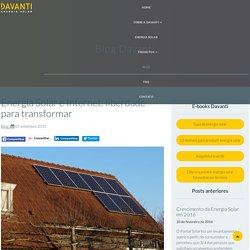 Energia Solar e Internet: liberdade para transformar