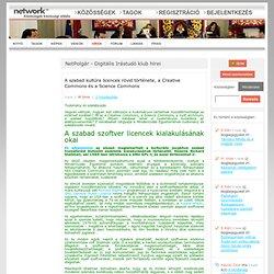 Internet: A szabad kultúra licencek rövid története, a Creative Commons és a Science Commons