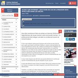 Achat sur Internet : que faire en cas de livraison non effectuée dans les délais
