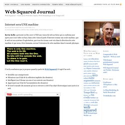 Internet sera UNE machine — Web² Web Squared Journal
