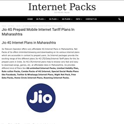 Jio 4G Internet Plans in Maharashtra,Prepaid Mobile Net Packs Tariff