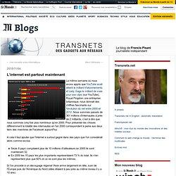 L'internet est partout maintenant - Transnets - Blog LeMonde.fr