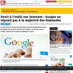 Droit à l'oubli sur Internet : Google ne répond pas à la majorité des demandes