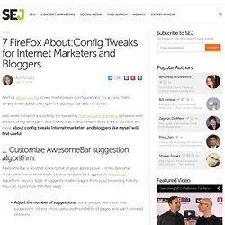 7 FireFox About:Config Tweaks for Internet Marketers and Blogger