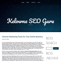 Internet Marketing Tools for Your Online Business