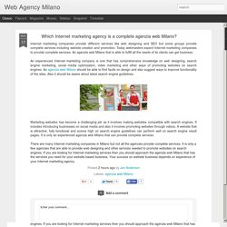 Which Internet marketing agency is a complete agenzia web Milano?