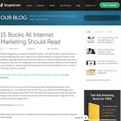 15 Books All Internet Marketing Should Read | Single Grain Blog