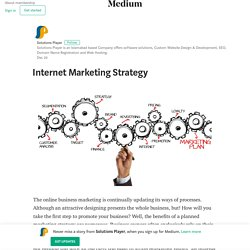 Internet Marketing Strategy – Solutions Player