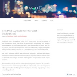 David Dubbs - Internet marketing strategies