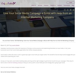 Give Your Social Media Campaign a Boost with Help from an Internet Marketing Company