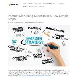 Internet Marketing Success In A Few Steps