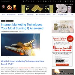 Internet Marketing Techniques Your Most Burning Q Answered