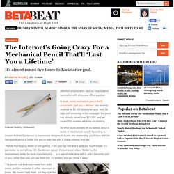 The Internet Loves The Mechanical Pencil That'll 'Last You a Lifetime'