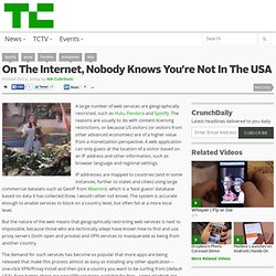 On The Internet, Nobody Knows You're Not In The USA