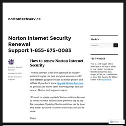 Norton Internet Security Renewal Support 1-855-675-0083 – nortontechservice