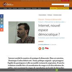Internet, nouvel espace démocratique