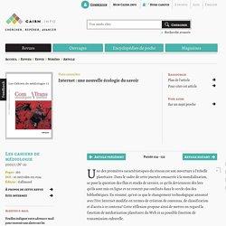 Karine DOUPLITZKY, Internet: une nouvelle écologie du savoir