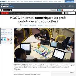 MOOC, Internet, numérique : les profs sont-ils devenus obsolètes ?