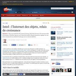Intel : l'Internet des objets, relais de croissance