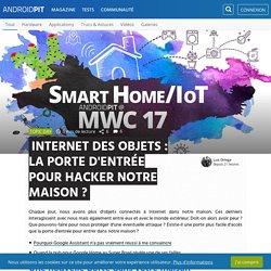 Internet des objets : la porte d'entrée pour hacker notre maison