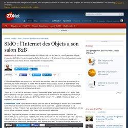 SIdO : l'Internet des Objets a son salon B2B - ZDNet