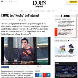 """L'UMP, des """"Noobs"""" de l'Internet - Politique"""