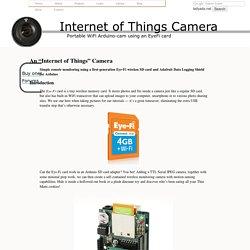 Internet of Things Camera -