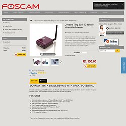 Dovado Tiny 3G / 4G router share the internet - Foscam South Africa - Official reseller