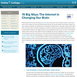 15 Big Ways The Internet Is Changing Our Brain