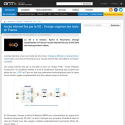 Accès Internet fixe par la 5G : Orange organise des tests en France