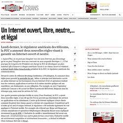 Un Internet ouvert, libre, neutre,... et légal
