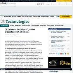 """""""L'Internet des objets"""", entre ouvertures et libertés ?"""