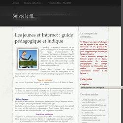 Guide pédagogique et ludique d'Internet