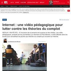 Internet : une vidéo pédagogique pour lutter contre les théories du complot