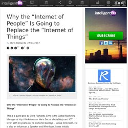 "Why the ""Internet of People"" Is Going to Replace the ""Internet of Things"""