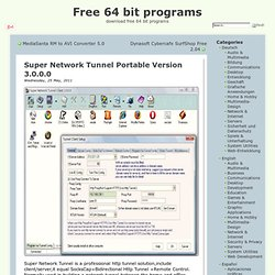 Ağ & İnternet > Super Network Tunnel Portable Version 3.0.0.0