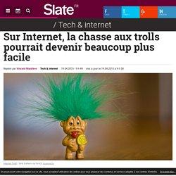 Sur Internet, la chasse aux trolls pourrait devenir beaucoup plus facile