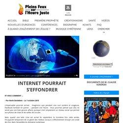 INTERNET POURRAIT S'EFFONDRER