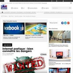 Internet pratique : Internet pratique : bien connaître les dangers - High-Tech