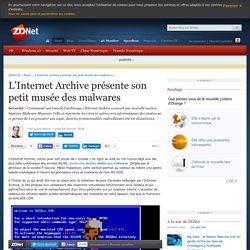 L'Internet Archive présente son petit musée des malwares - ZDNet