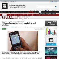 Afrique : le mobile comme accès Internet privilégié
