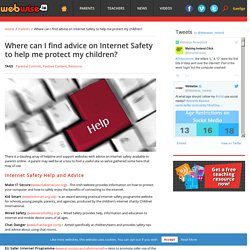 Where can I find advice on Internet Safety to help me protect my children? -